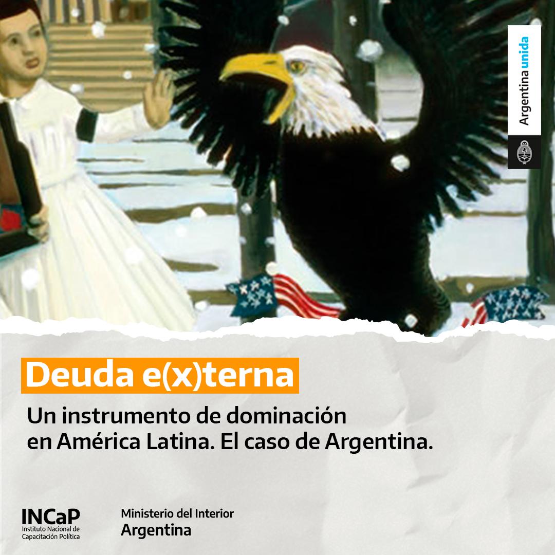 Deuda e(x)terna: un instrumento de dominación en América Latina. El caso de Argentina (AGOSTO 2021)