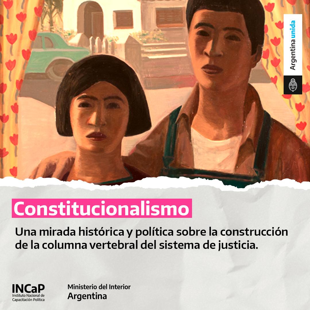 Constitucionalismo: una mirada histórica y política sobre la construcción de la columna vertebral del sistema de justicia (AGOSTO 2021)