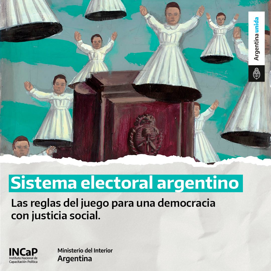 Sistema electoral argentino:  las reglas de juego para una democracia con justicia social (AGOSTO 2021)